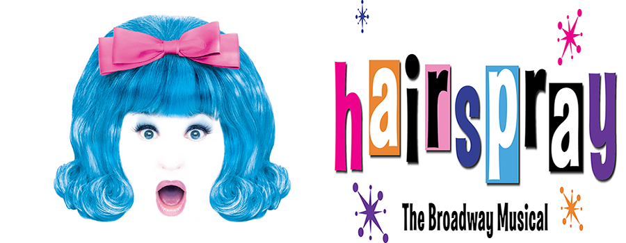 Hairspray – 10th -14th November 2015