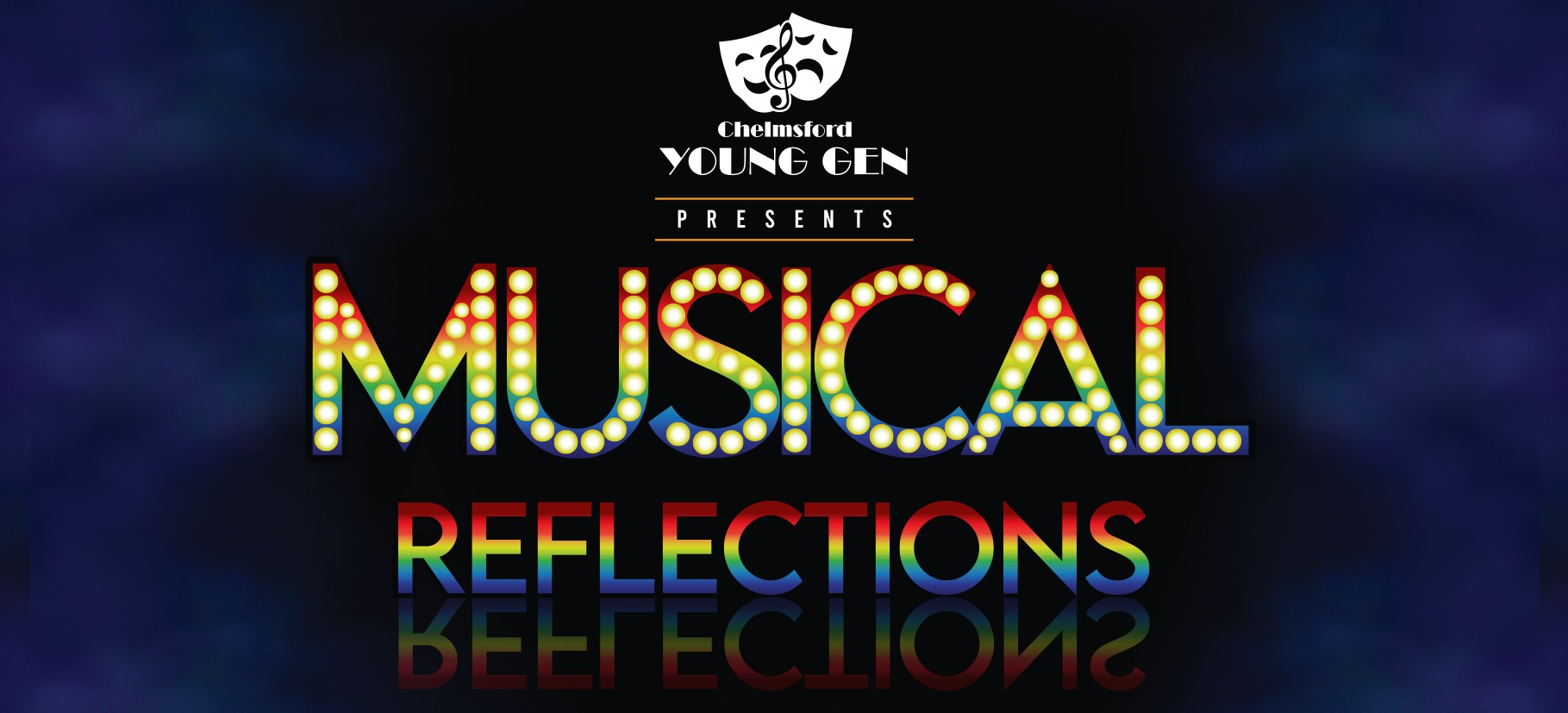 Musical Reflections Chelmsford Young Generation - November 2nd Chelmsford Civic Theatre